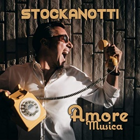 STOCKANOTTI - AMORE MUSICA